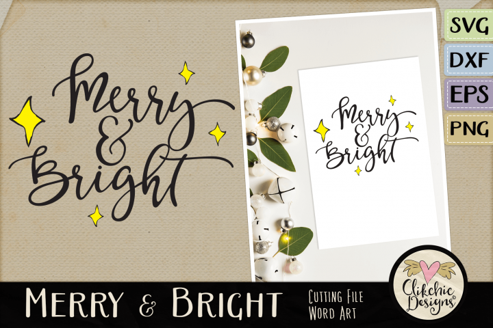 Merry & Bright SVG & DXF Cutting file Word Art