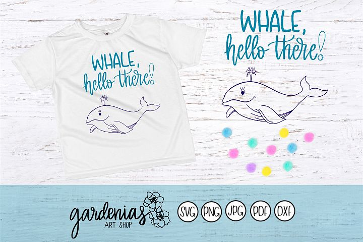 Whale Hello There SVG | Blue Whale Cut Files | Punny SVG
