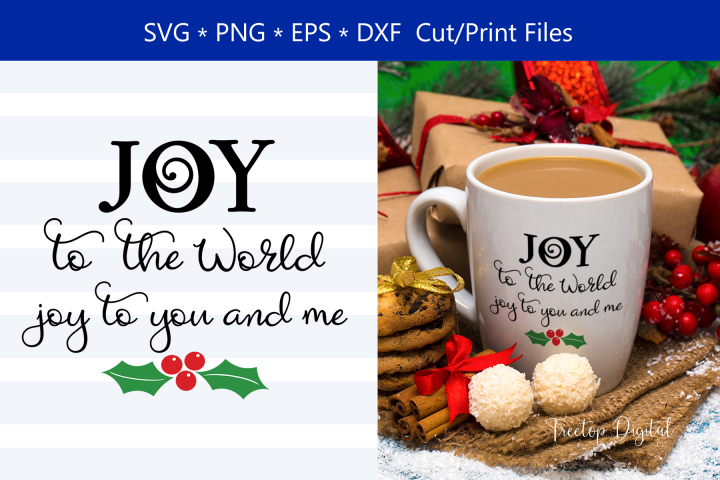 Joy to the World, Joy to You and Me, Inspirational Holiday
