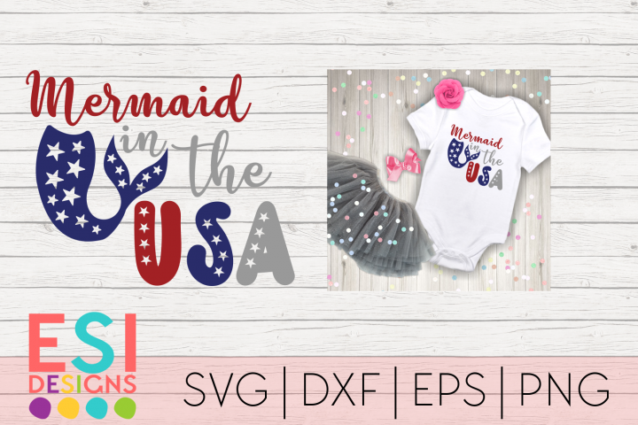 4th of July | Mermaid in the USA | SVG, DXF, EPS, PNG Cuttin