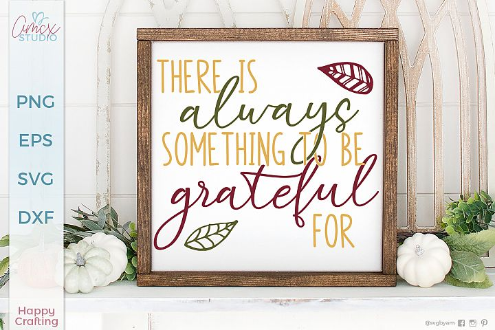 There is always something - Home Decor Cut File