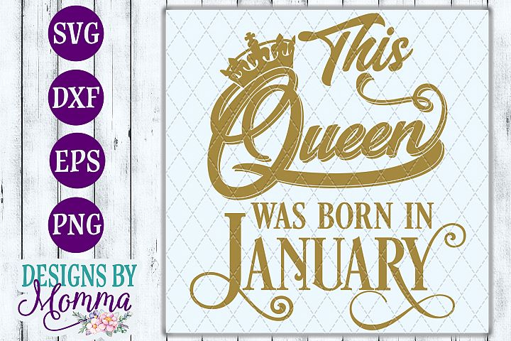 This Queen was born in January SVG