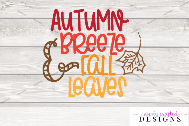 Autumn Breeze and Fall Leaves