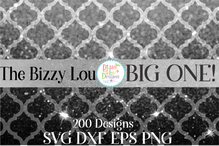 Bizzy Lou Big One SVG Bundle I Huge SVG Bundle I 200 Designs