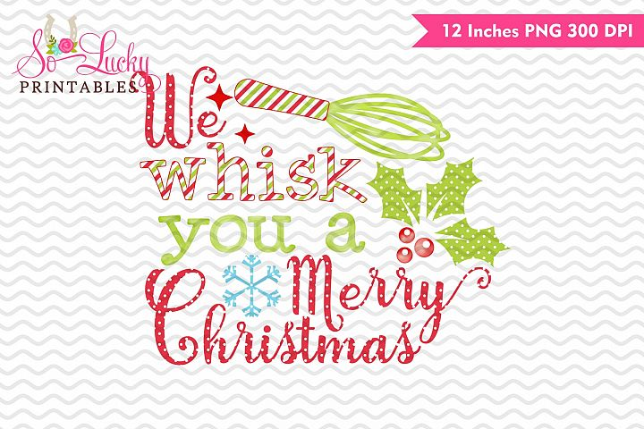 whisk you a merry Christmas watercolor sublimation design