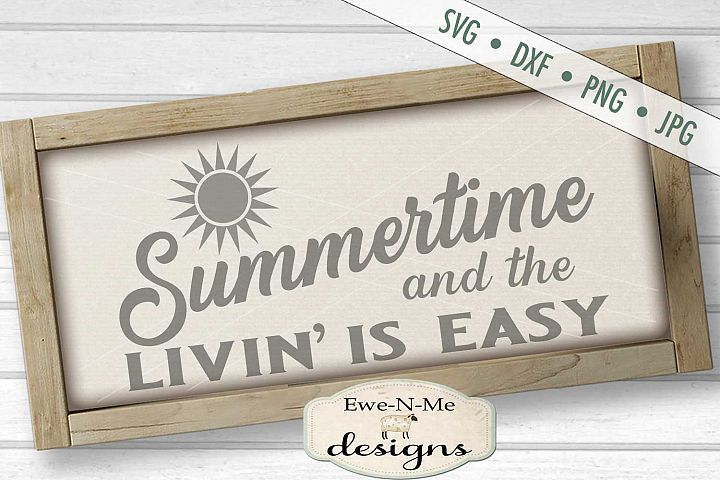 Summertime Livin Is Easy SVG DXF Files
