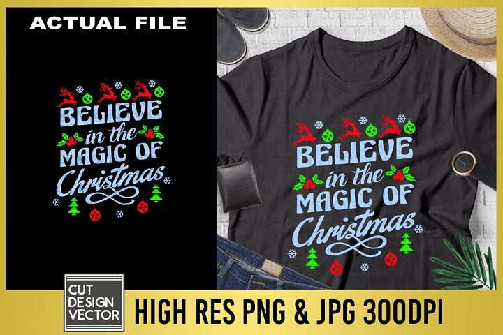 Believe In The Magic of Christmas Sublimation