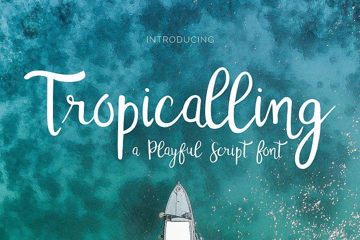 Tropicalling
