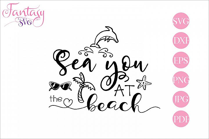 Sea you at the beach - svg cut file
