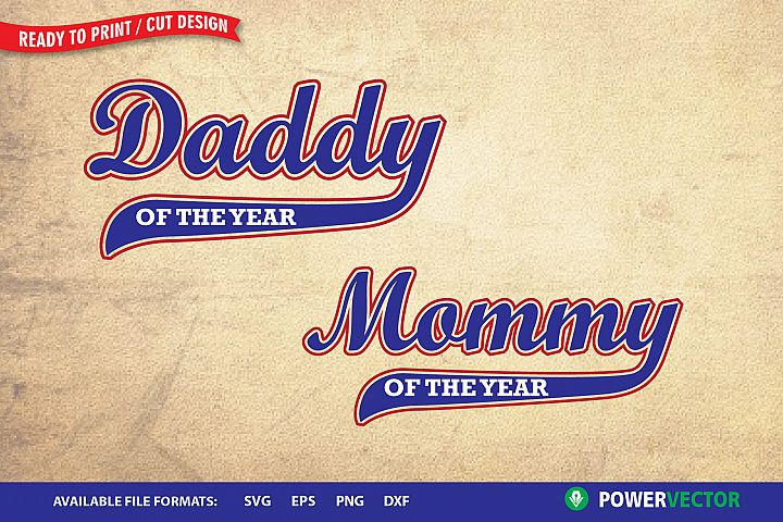 Mommy of the Year  Daddy of the Year SVG Print, Cut files