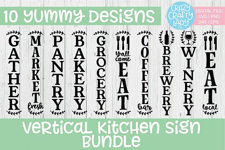 Vertical Kitchen Sign SVG DXF EPS PNG Cut File Bundle