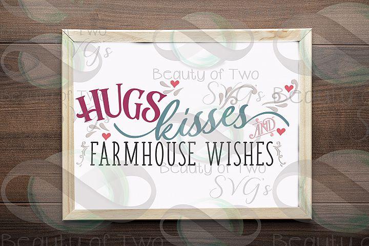 Valentines hugs kisses Farmhouse wishes svg, Valentines svg