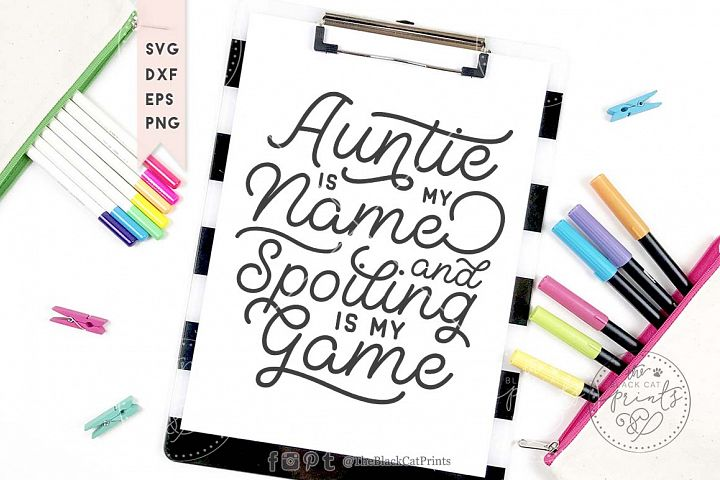 Auntie is my name SVG DXF EPS PNG