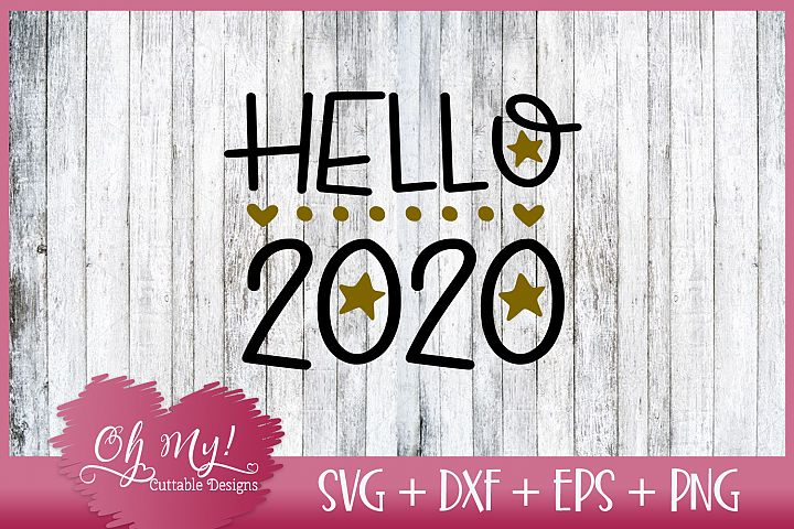 Hello 2020 SVG DXF EPS PNG Cutting File