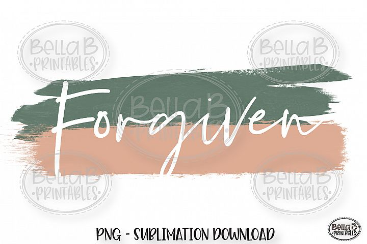 Christian Sublimation Sublimation PNG, Forgiven-Brush Stroke