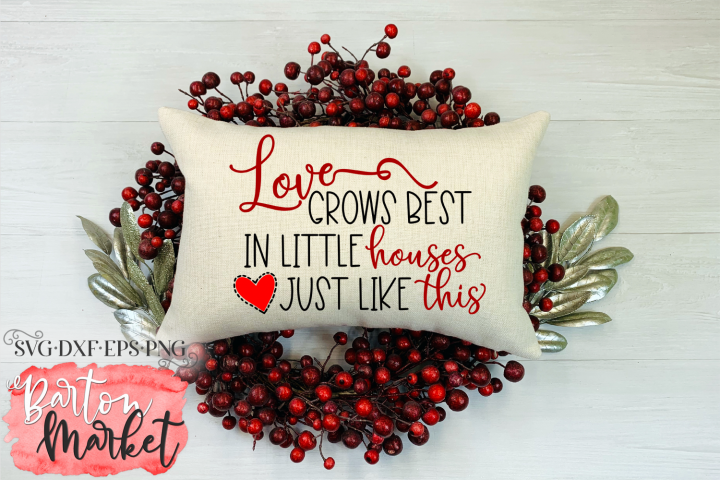 Love Grows Best SVG DXF EPS PNG