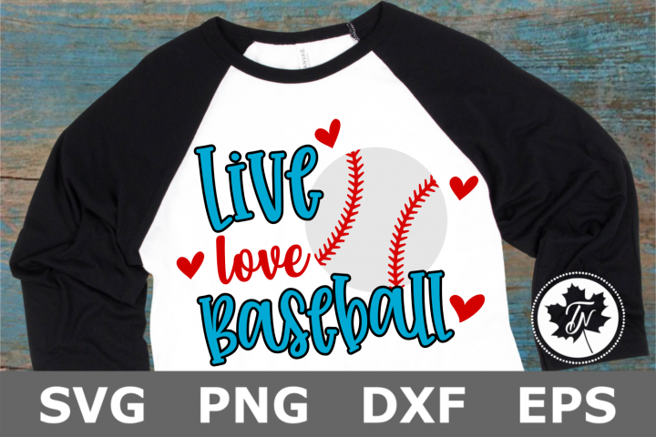 Live Love Baseball - A Sports SVG Cut File