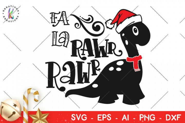 Christmas svg Fa La Rawr Rawr svg Christmas Dinosaur svg