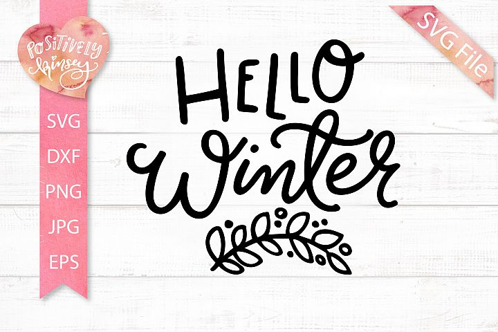 Hello Winter SVG Design for Winter Shirts & Winter Signs