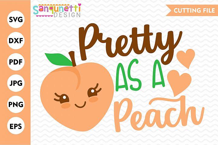 Pretty as a peach SVG, Summer cut file