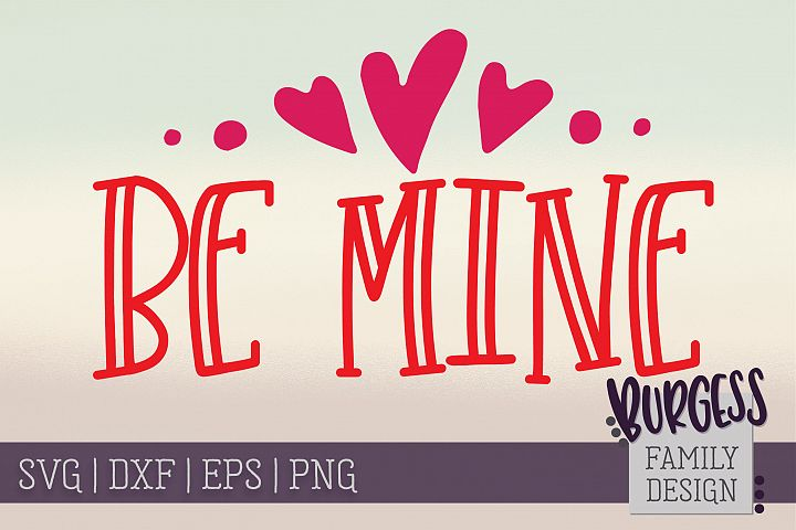 Be mine | SVG DXF EPS PNG