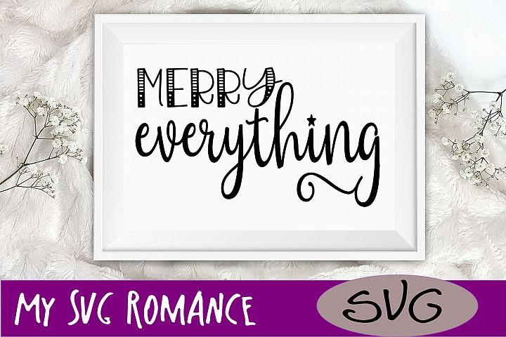 Merry Everything Christmas SVG DXF PNG EPS