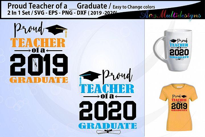 Proud Teacher of a 2019 graduate / Proud Teacher of a 2020