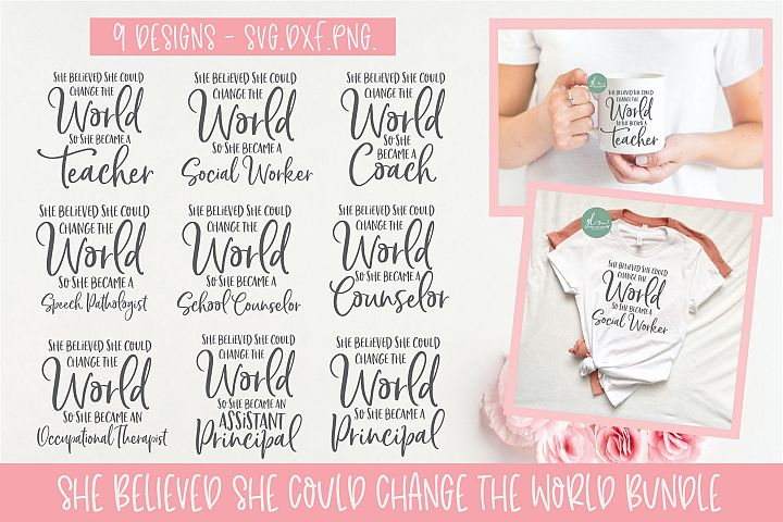 She Believed She Could Change The World Bundle - SVG Bundle