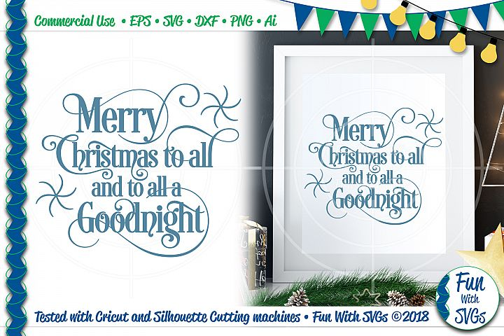 Merry Christmas to All SVG File for signs, mugs, tea towels