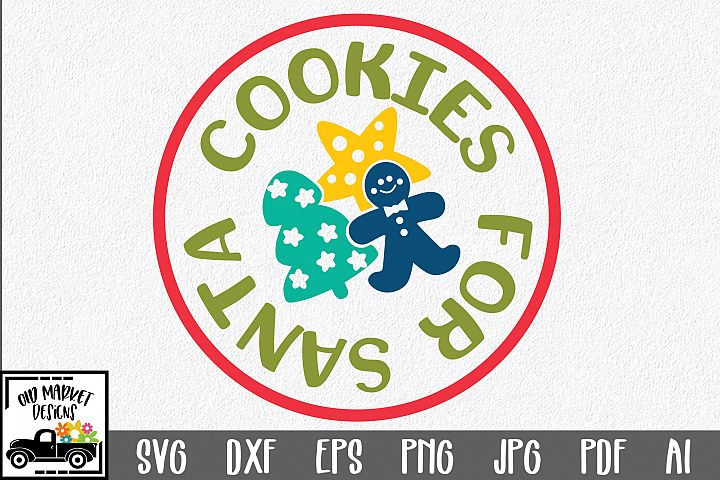 Christmas SVG Cut File - Cookies for Santa SVG DXF EPS PNG