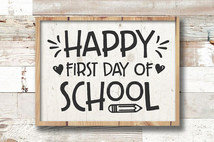Happy First day of School svg - back to school sign