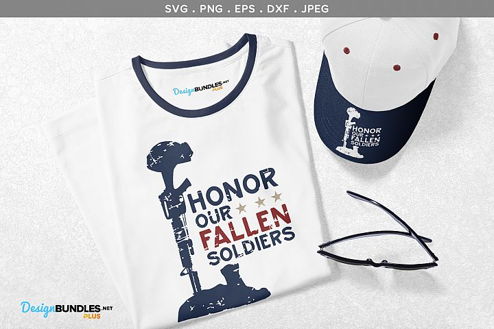 Honor our Fallen Soldiers - svg, printable