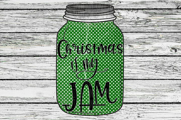 Christmas Is My Jam Sublimation Digital Download
