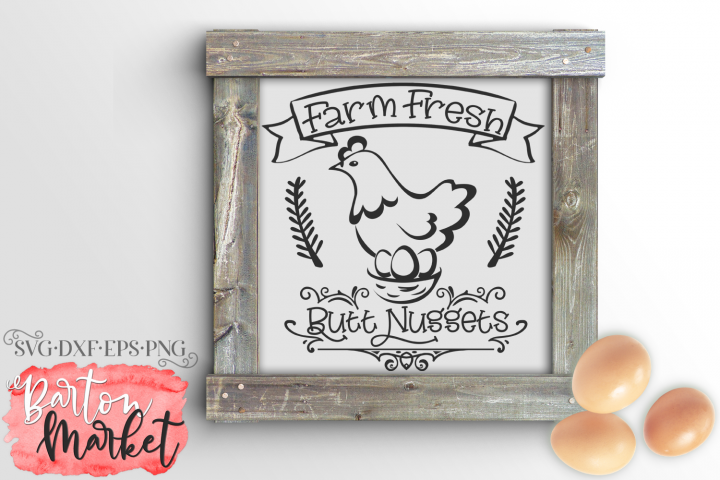Farm Fresh Butt Nuggets SVG DXF EPS PNG