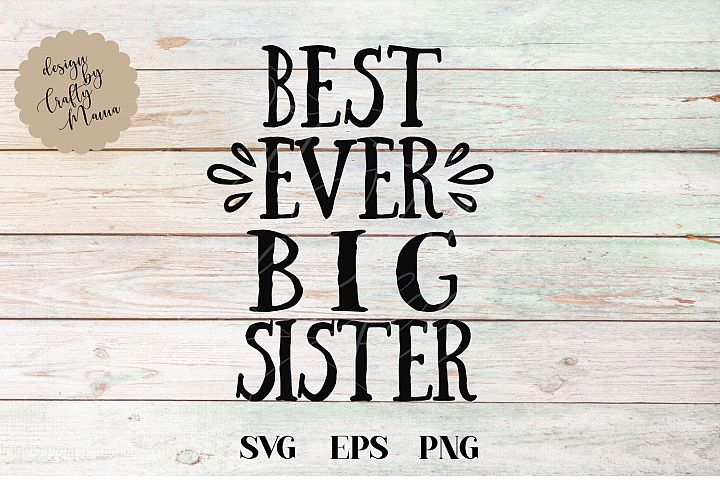 Best Ever Big Sister SVG File