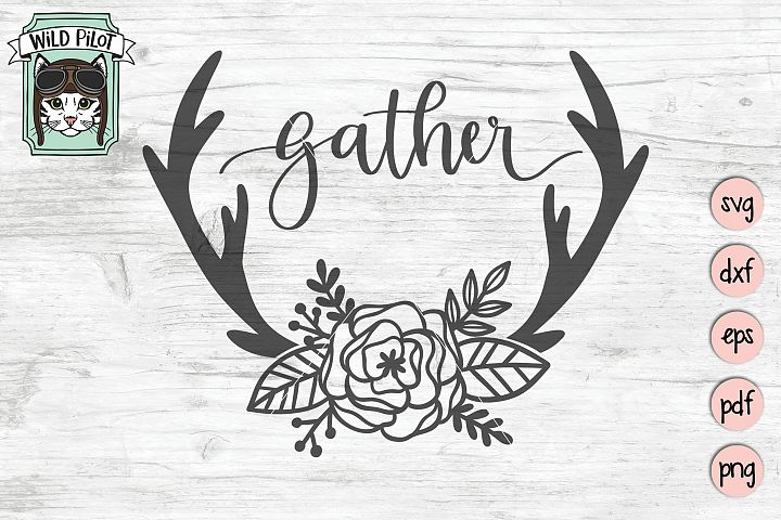 Gather SVG, Deer Antlers cut file, Flowers, Home Decor