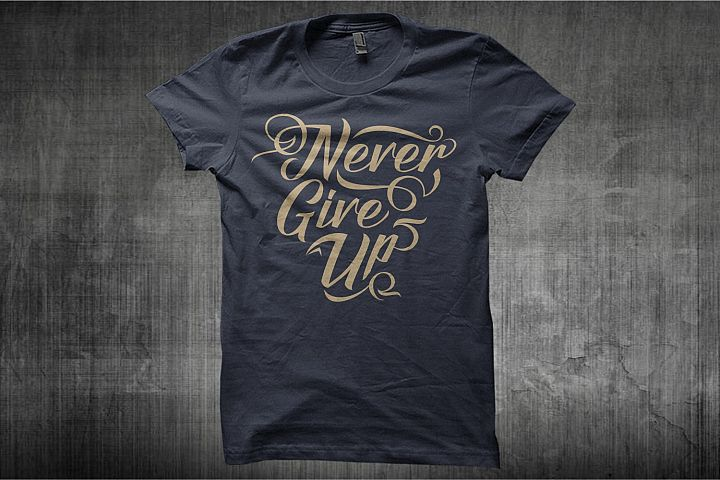 Typography T-Shirt Design Motivation Quote  Never Give Up