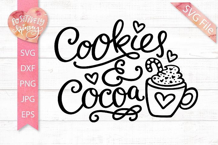 Cookies and Cocoa SVG DXF PNG EPS, Christmas Baking SVG File
