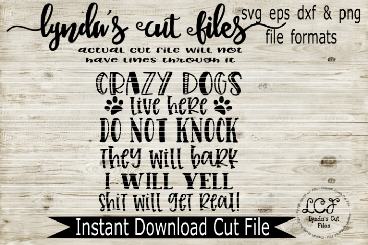Crazy Dogs live here Do Not Knock//SVG//EPS//DXF