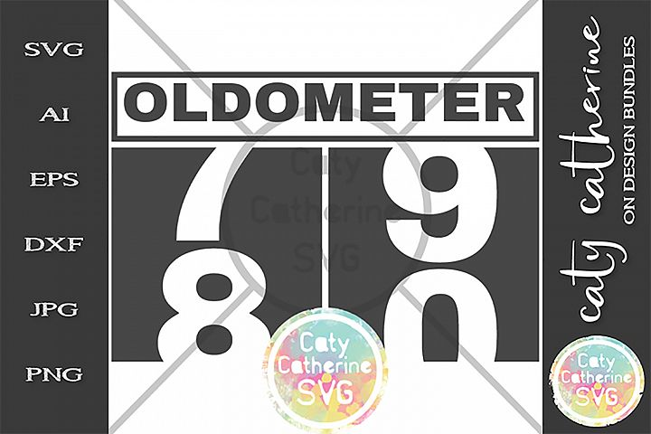 80 Eighty Eightieth Birthday Oldometer SVG Cut File