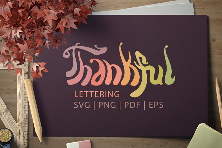 Thankful lettering SVG, clip art for Thanksgiving Day