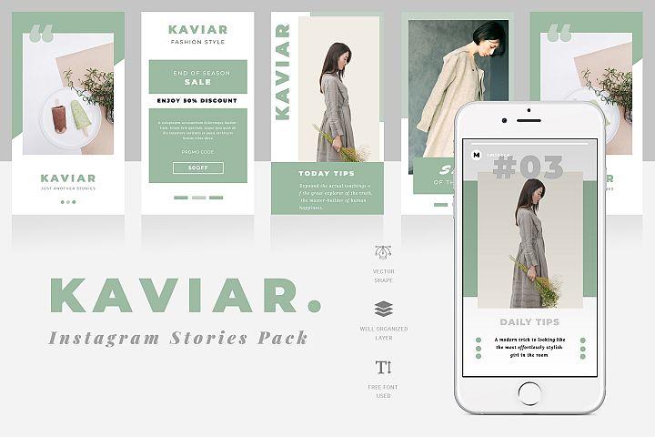 Kaviar Instagram Stories Template