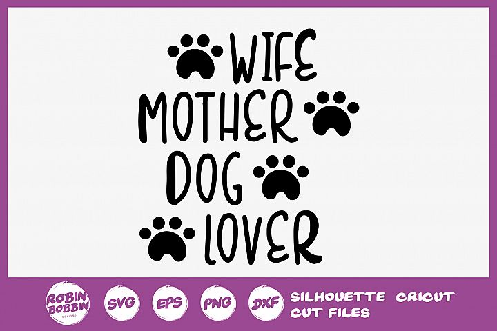 Wife Mother Dog Lover SVG - Dog Lover SVG