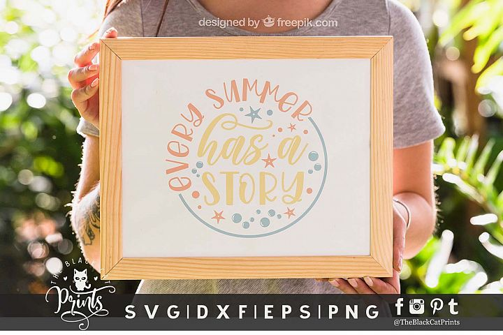 Every Summer Has A Story SVG DXF PNG EPS