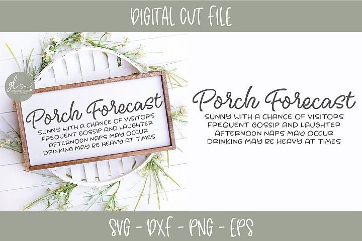 Porch Forecast - Porch SVG Cut File