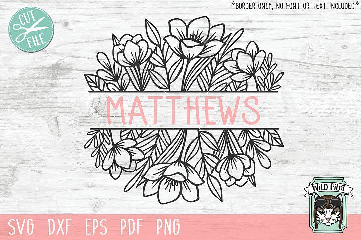 Flower Border SVG file, Split Monogram, Floral Border
