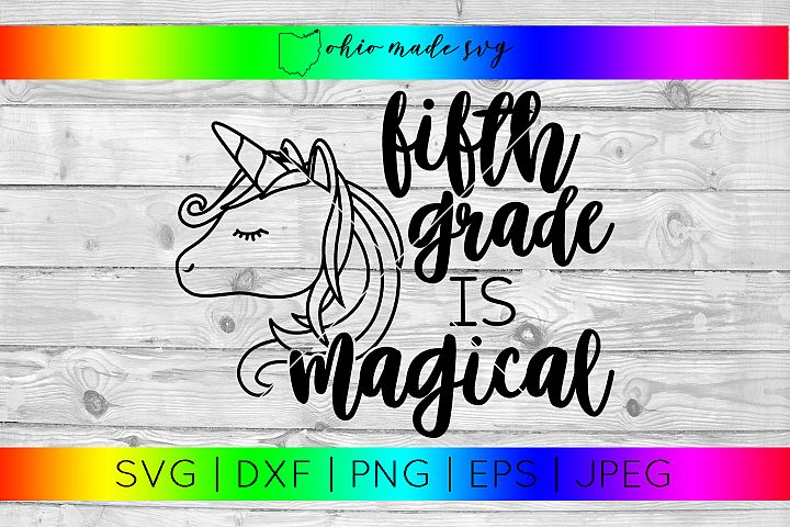 Fifth Grade Is Magical SVG