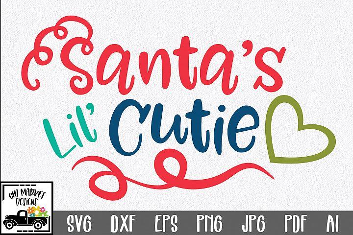 Christmas SVG Cut File - Santas Lil Cutie SVG DXF EPS PNG
