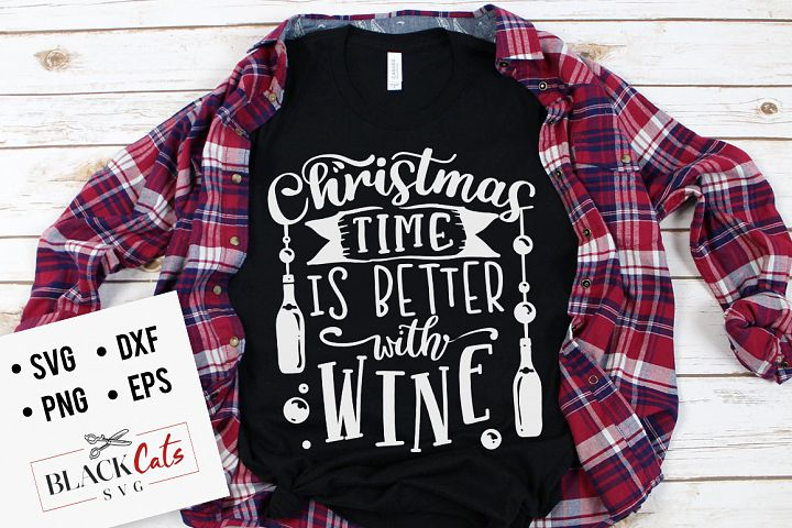 Christmas time is better with wine SVG