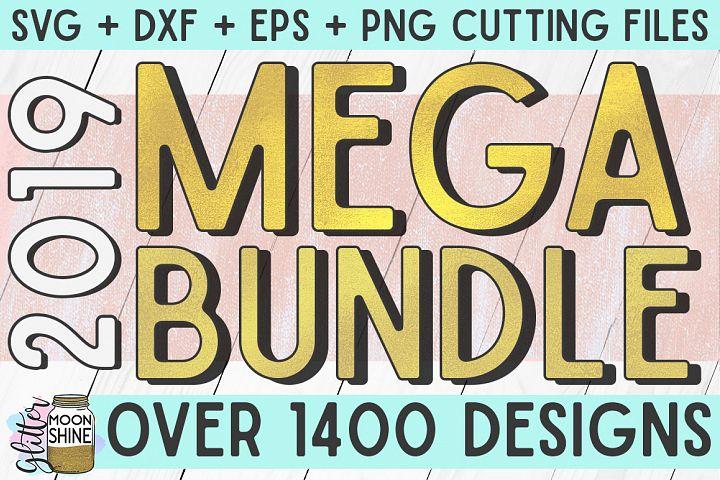 MEGA Bundle Over 1400 SVG DXF PNG EPS Cutting Files 2019